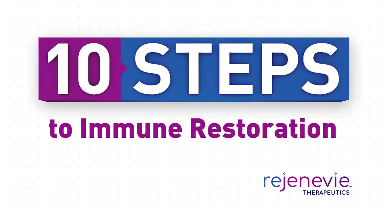 10 Steps to Immune Restoration with Rejenevie