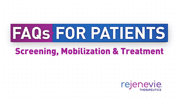 FAQs For Patients: Screening, Mobilization & Treatment